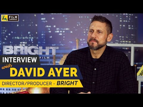 with Bright DirectorProducer  David Ayer