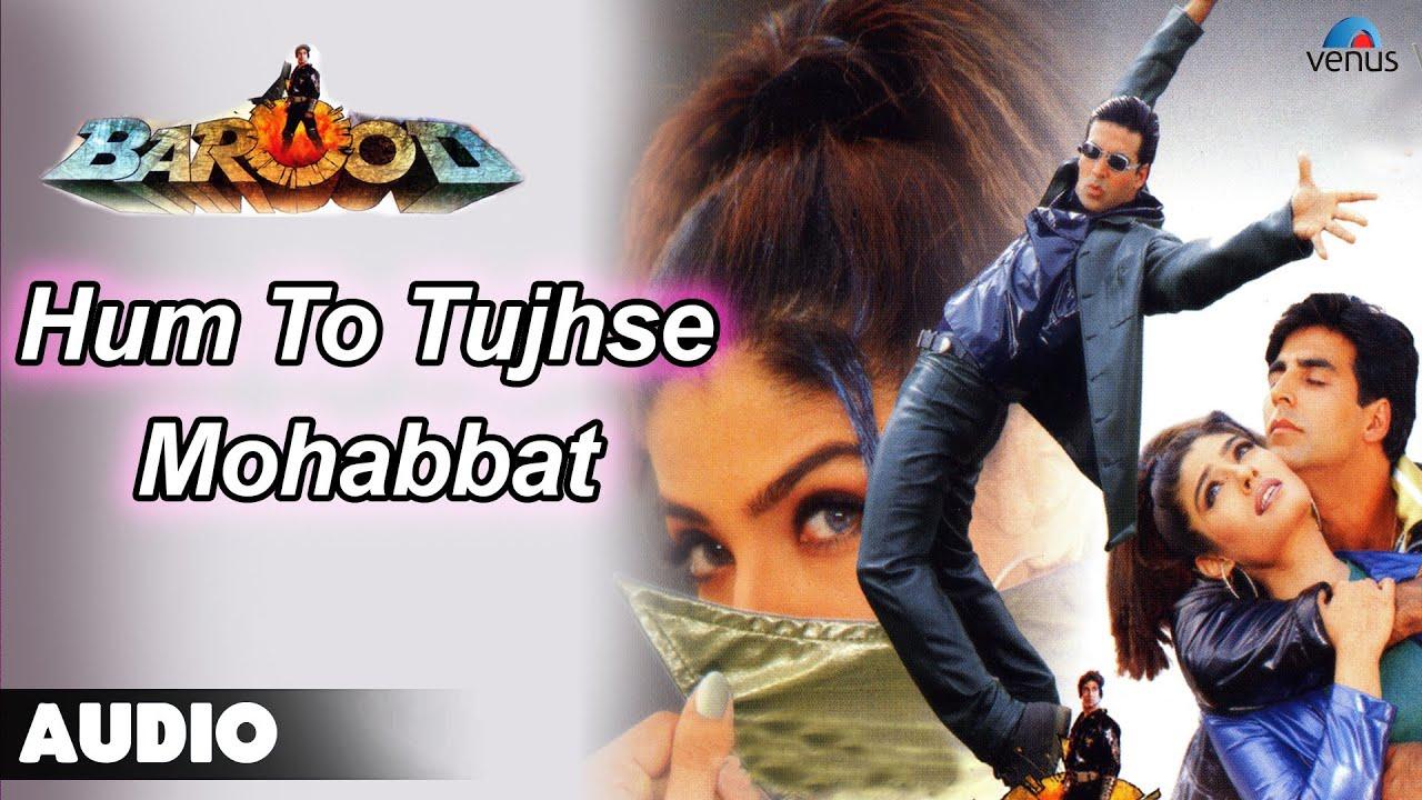 Repeat Barood : Hum To Tujhse Mohabbat Karte Full Audio Song