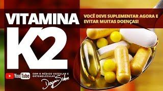 VITAMINA K2. VOCÊ DEVE SUPLEMENTAR AGORA E EVITAR MUITAS DOENÇAS | Dr. Dayan Siebra
