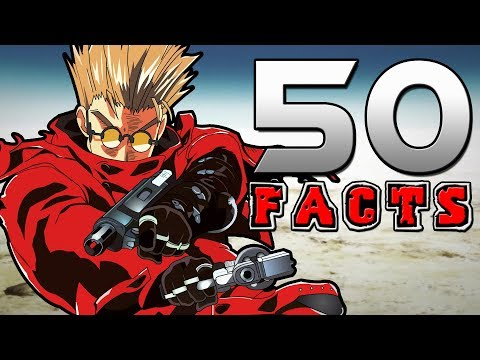 50 Trigun Facts That You Probably Didn't Know! (50 Facts)