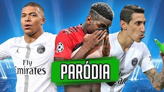 ♫ PSG SURPREENDE E GANHA DO MANCHESTER UNITED - Paródia Champions League