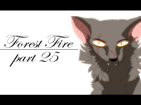 [Yellowfang's MAP] Forest Fires .:Part 25:.