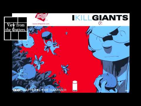 Episode 21: I Kill Giants | View from the Gutters
