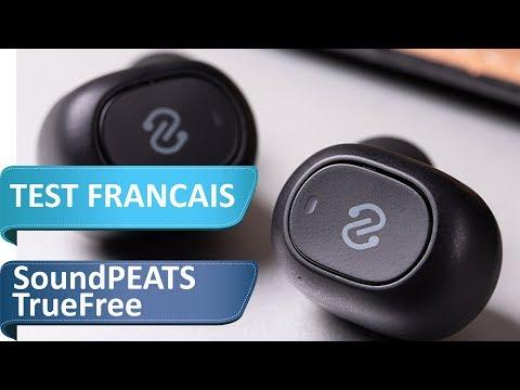 SoundPEATS TrueFree - Vous m'avez demandé de tester ces écouteurs bluetooth sans fils
