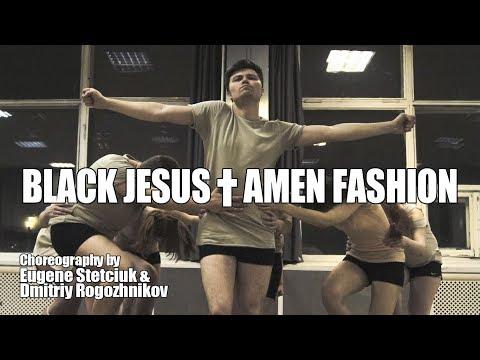 Lady Gaga / Black Jesus † Amen Fashion / Original Choreography
