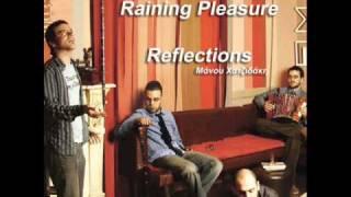 Raining Pleasure  ft. Elli Paspala - Noble Dame