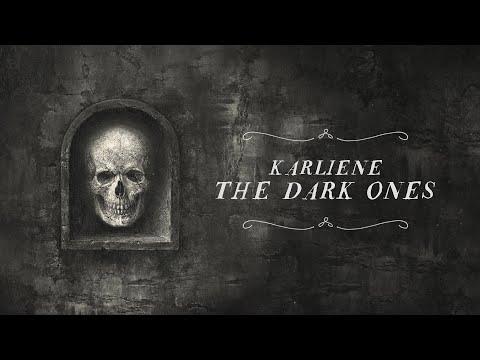 Karliene - The Dark Ones