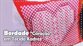 ALMOFADA DE CORAÇÃO BORDADA com Ana Maria Ronchel