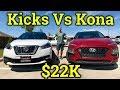 Comparison: 2018 Nissan Kicks Vs. 2018 Hyundai Kona ($22k each!)