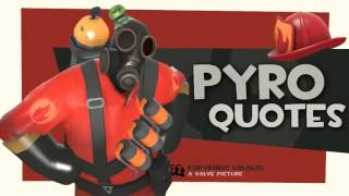 TF2- Pyro quotes [2013 download link] (Reversed)