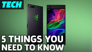 5 Things You Need To Know About The Razer Phone