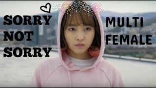 Multifemale | Sorry Not Sorry