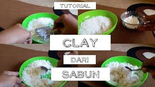 Tutorial | membuat clay dari sabun | kerajinan tangan | mudah dan gampang | easy DIY |