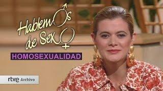 Hablemos de sexo: LA HOMOSEXUALIDAD (1990) | Archivo RTVE