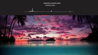 ♪ Nightcore | Diatone X Jaydon Lewis - Strangers Again ( Best Song ) ♪