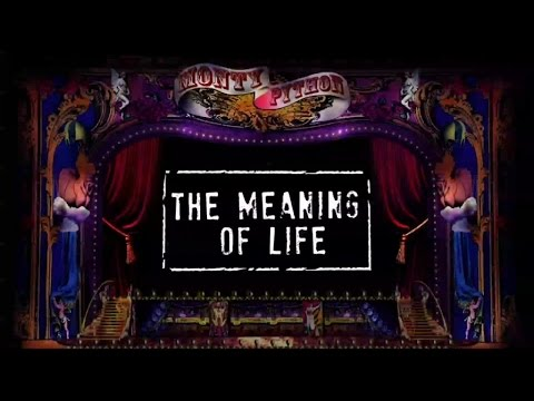 Monty Python - The Meaning Of Life (Official Lyric Video)