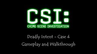 CSI - Deadly intent - Case 4 - Gameplay - Walkthrough - NO COMMENTARY