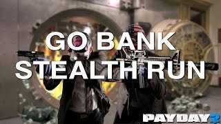 PayDay 2 Go Bank Stealth Heist(, 2014-03-11T14:44:45.000Z)