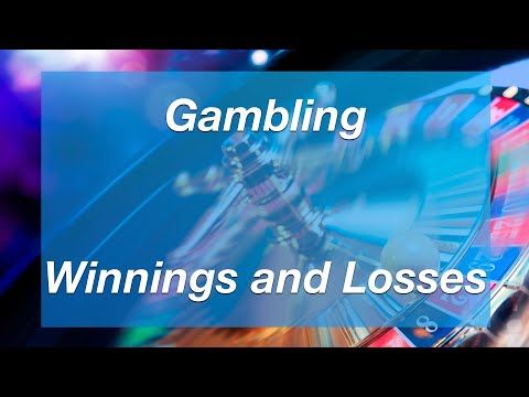 Gambling Winnings and Losses