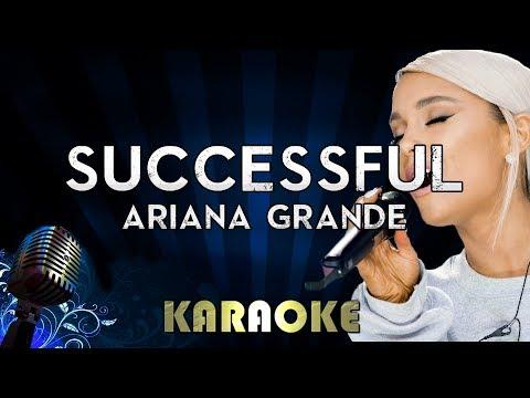 Successful - Ariana Grande  Karaoke  Instrumental  Cover Sing Along