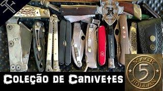 Minha coleção de canivetes!! INDUSTRIAIS E ARTESANAIS