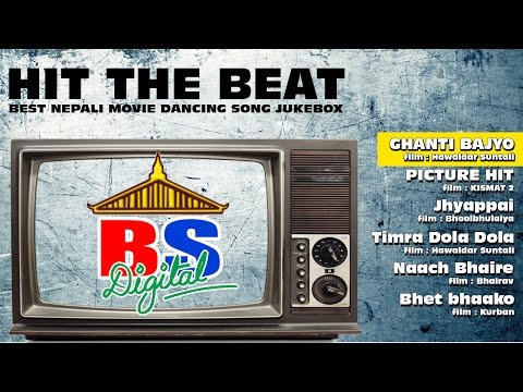 HIT THE BEAT || NEPALI MOVIE DANCING SONG COLLECTION || VIDEO JUKEBOX