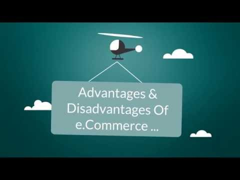 Advantages & Disadvantages Of e.commerce - What Are They?