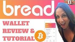 Bread Wallet: Bitcoin Mobile Wallet Tutorial & Review