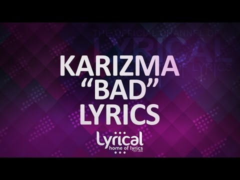 Call Me Karizma - Bad Lyrics