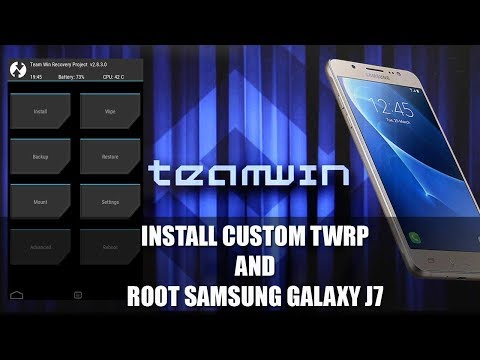 How To Install Custom TWRP and Root Samsung Galaxy J7