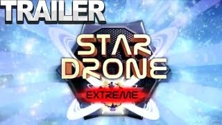 StarDrone Extreme - Launch Trailer
