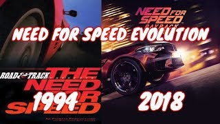 EVOLUTION OF NEED FOR SPEED 1994 - 2018