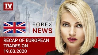 InstaForex tv news: 18.03.2020: EUR and GBP slumping amid market panic. Outlook for EUR/USD and GBP/USD