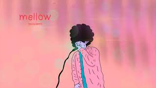 [FREE]フリートラック ''mellow'' Chill×hiphop×r&b  Type Beat (prod. by TACOS BEATS)