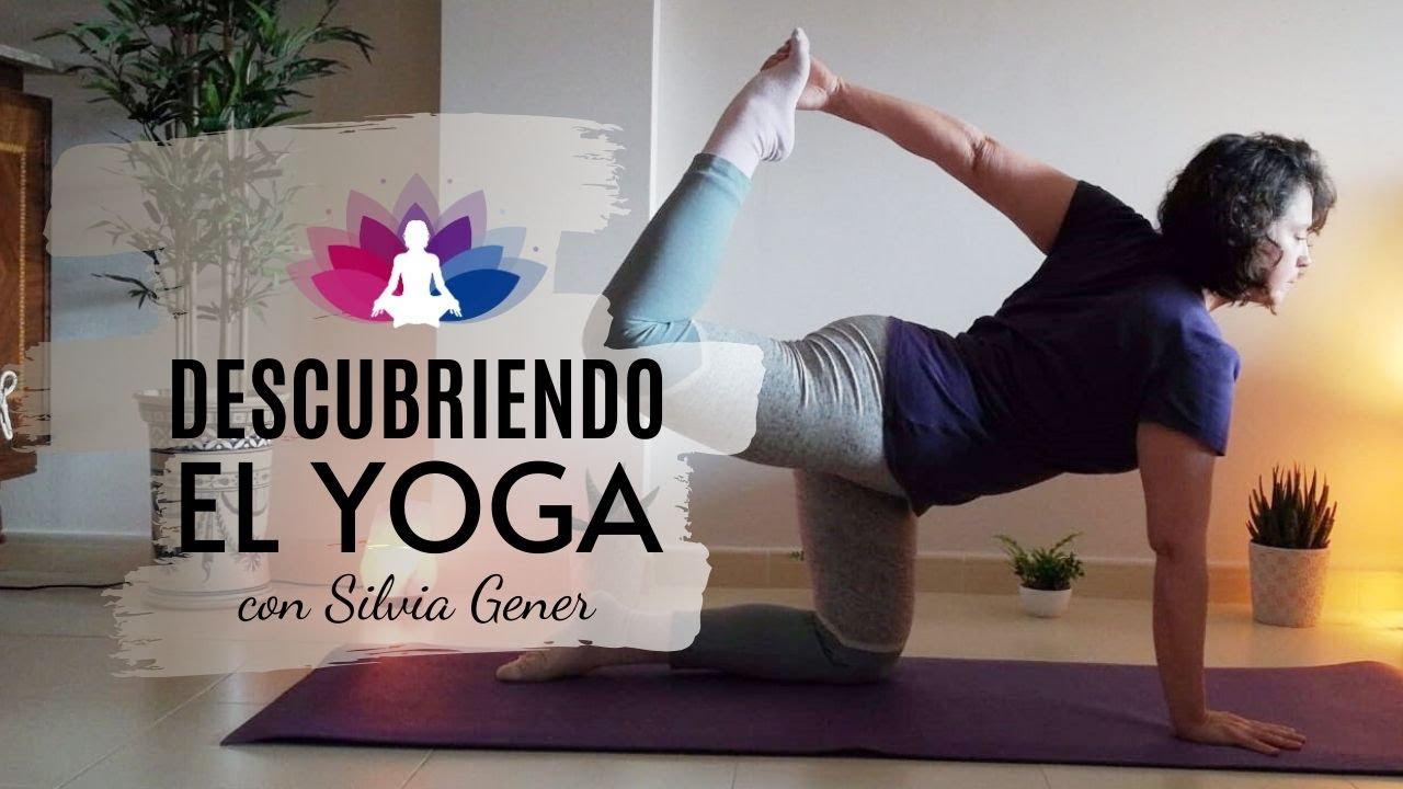 DESCUBRIENDO EL YOGA con Silvia Gener