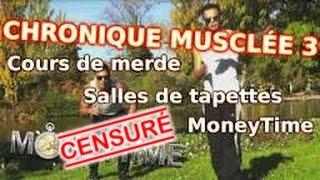 """Chronique Musclée N°3 - Cours collectifs, Salles de """"musculation"""", MoneyTime"""