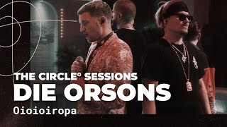 Die Orsons - Oioioiropa (Live) | The Circle° Sessions