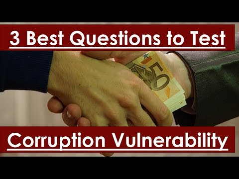 3 Best Questions to Test Your Corruption Vulnerability