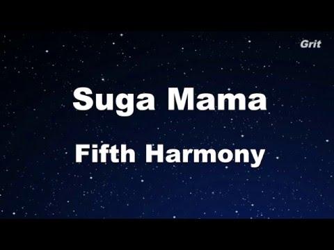 Suga Mama - Fifth Harmony Karaoke 【No Guide Melody】Instrumental