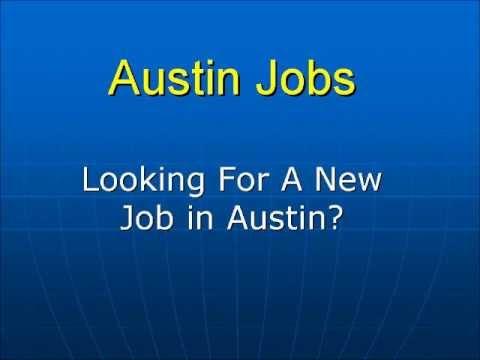 Austin Jobs - An Easy Way to Find Jobs in Austin TX