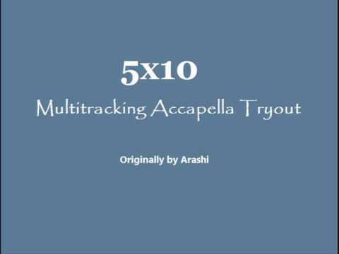 [Tryout] Arashi 5x10 Accapella