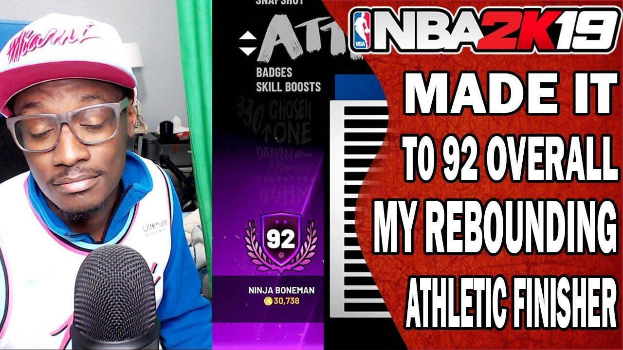NBA 2K19 Rebounding Athletic Finisher Power Forward 91 & 92 Overall
