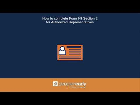 How to Complete Form I 9 Section 2 for Authorized Representatives