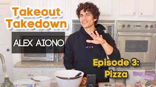 Takeout Takedown with Alex Aiono | Episode 3: Pizza