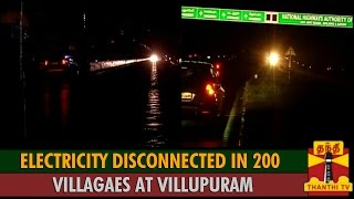 Electricity Disconnected in 200 Villages at Villupuram spl hot tamil video news 02-12-2015