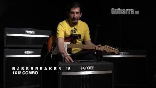 COMPARATIVA: Fender Amps Serie BASSBREAKER por GuitarraMX