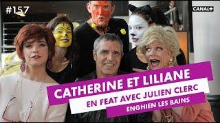 Coaching de Julien Clerc - Catherine et Liliane - CANAL+