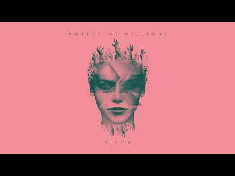 Mother Of Millions - Sigma (Full Album)