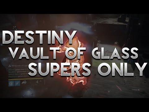 Destiny: VoG Supers Only [No Guns, No Grenades, No Melee's]