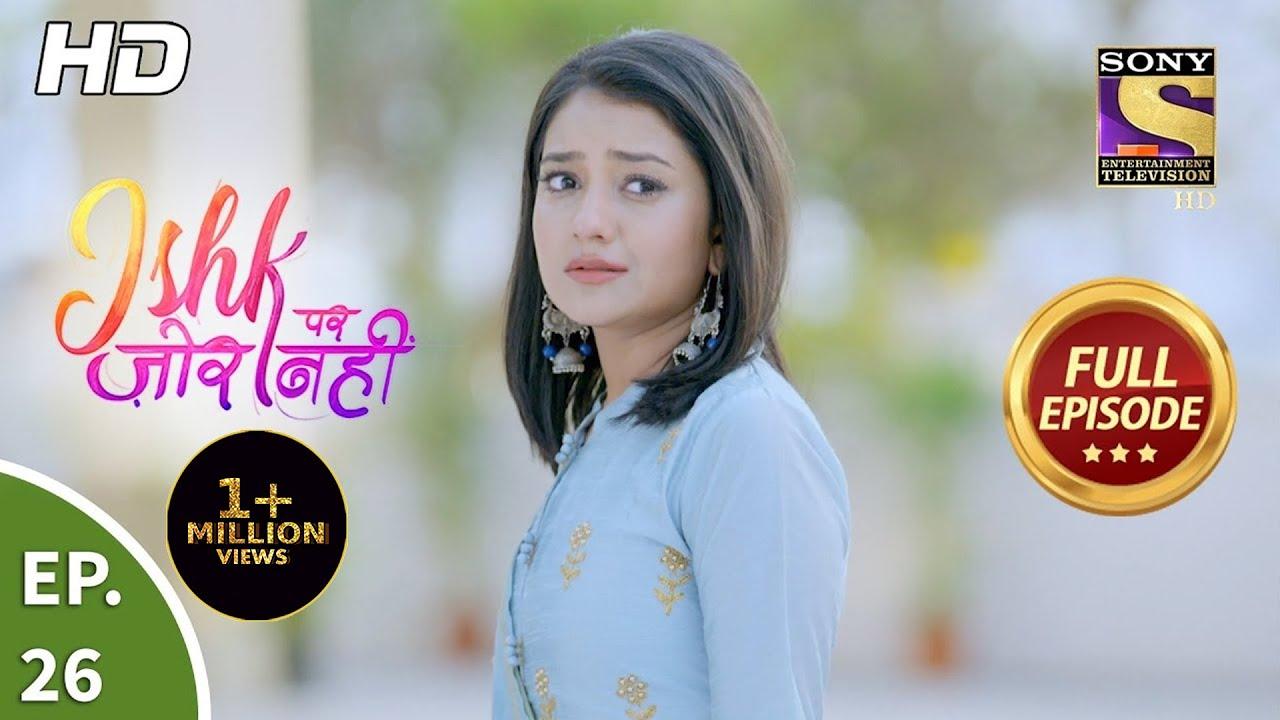 Download Ishk Par Zor Nahi - Ep 26 - Full Episode - 19th April, 2021
